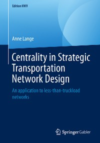 Cover Centrality in Strategic Transportation Network Design