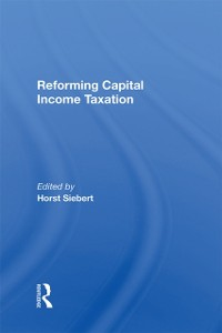 Cover Reforming Capital Income Taxation