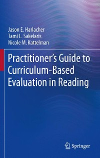 Cover Practitioner's Guide to Curriculum-Based Evaluation in Reading