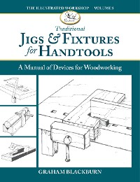 Cover Traditional Jigs & Fixtures for Handtools