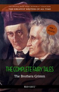 Cover The Brothers Grimm: The Complete Fairy Tales