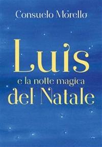 Cover Luis e la notte magica del Natale