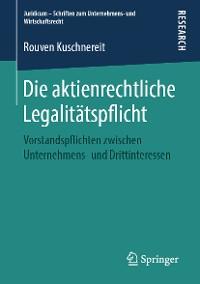 Cover Die aktienrechtliche Legalitätspflicht