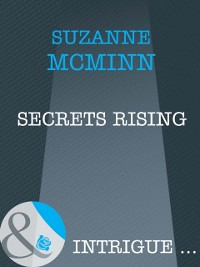 Cover Secrets Rising (Mills & Boon Intrigue) (Haven, Book 1)