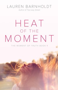 Cover Heat of the Moment
