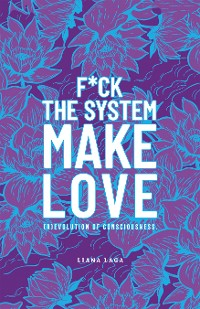 Cover F*Ck the System, Make Love