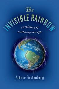 Cover The Invisible Rainbow