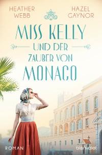 Cover Miss Kelly und der Zauber von Monaco