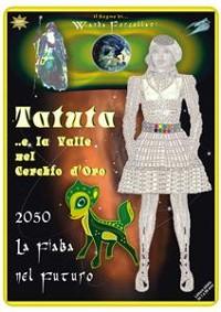 Cover TATUTA ..e la Valle nel Cerchio d'Oro