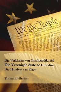 Cover Verklaring van Onafhanklikheid, Grondwet en Handves van Regte