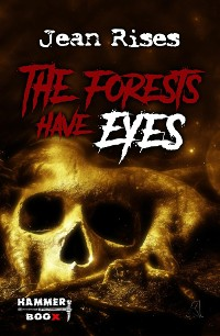 Cover The forests have eyes