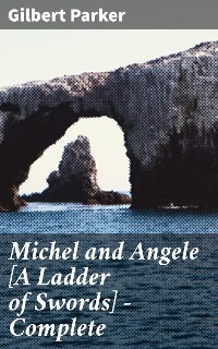 Cover Michel and Angele [A Ladder of Swords] — Complete