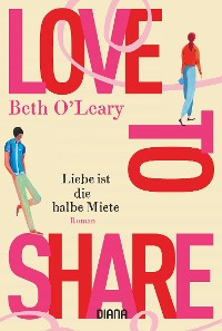 Cover Love to share – Liebe ist die halbe Miete
