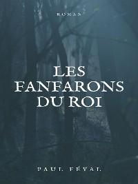Cover Les Fanfarons du Roi