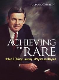Cover Achieving the Rare