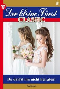 Cover Der kleine Fürst Classic 8 – Adelsroman