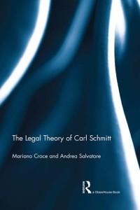 Cover Legal Theory of Carl Schmitt