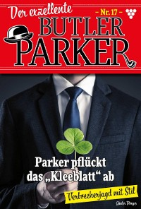 Cover Der exzellente Butler Parker 17 – Kriminalroman