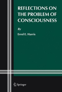 Cover Reflections on the Problem of Consciousness