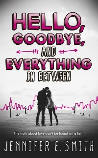 Cover Hello, Goodbye, And Everything In Between