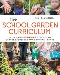 Cover The School Garden Curriculum