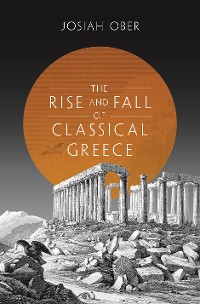 Cover The Rise and Fall of Classical Greece