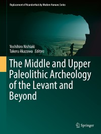 Cover The Middle and Upper Paleolithic Archeology of the Levant and Beyond