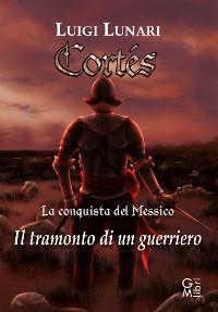 Cover Cortés - La conquista del Messico