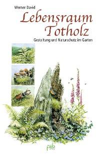 Cover Lebensraum Totholz