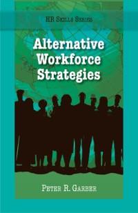 Cover HR Skills Series - Alternative Workforce Strategiest