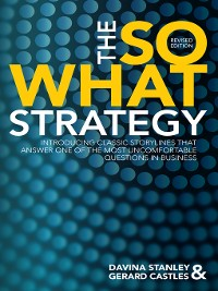 Cover The So What Strategy Revised Edition