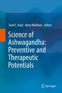 Cover Science of Ashwagandha: Preventive and Therapeutic Potentials