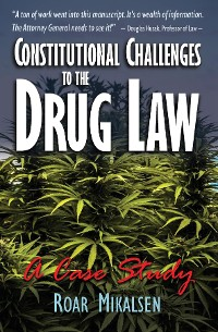 Cover Constitutional Challenges to the Drug Law
