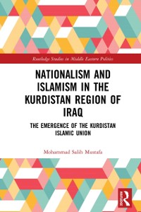 Cover Nationalism and Islamism in the Kurdistan Region of Iraq