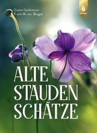 Cover Alte Staudenschätze