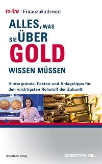 Cover Alles, was Sie über Gold wissen müssen