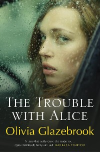 Cover The Trouble with Alice