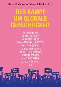 Cover Der Kampf um globale Gerechtigkeit
