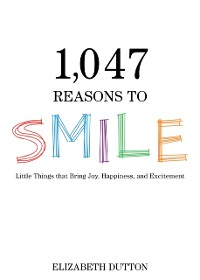 Cover 1,047 Reasons to Smile