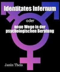 Cover Identitates Infernum - neue Wege in der psychologischen Beratung