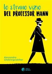 Cover Lo strano vizio del professor Mann