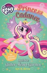 Cover Princess Cadance and the Glitter Heart Garden