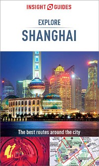Cover Insight Guides Explore Shanghai (Travel Guide eBook)