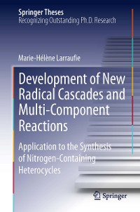 Cover Development of New Radical Cascades and Multi-Component Reactions