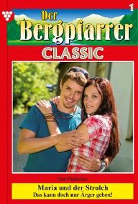 Cover Der Bergpfarrer Classic 1 – Heimatroman