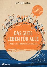 Cover Das Gute Leben für Alle