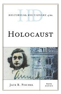 Cover Historical Dictionary of the Holocaust