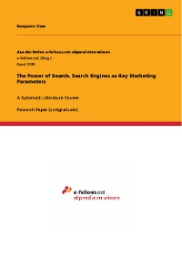 Cover The Power of Search. Search Engines as Key Marketing Parameters