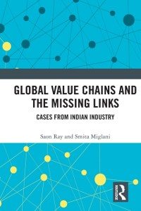 Cover Global Value Chains and the Missing Links