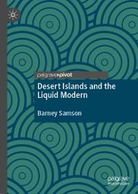 Cover Desert Islands and the Liquid Modern